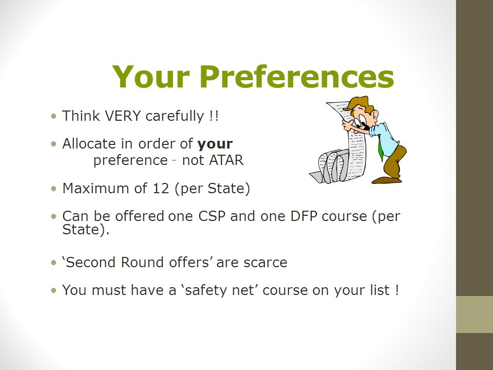 Your Preferences Think VERY carefully !.