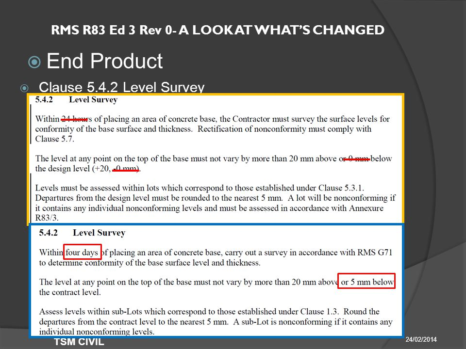 RMS R83 Ed 3 Rev 0- A LOOK AT WHAT'S CHANGED  End Product 24/02/2014 TSM CIVIL  Clause Level Survey