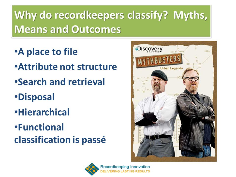 Why do recordkeepers classify.