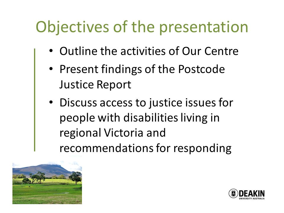 Responding to Access to Justice Issues for People with a Disability in Regional Victoria What can we do.