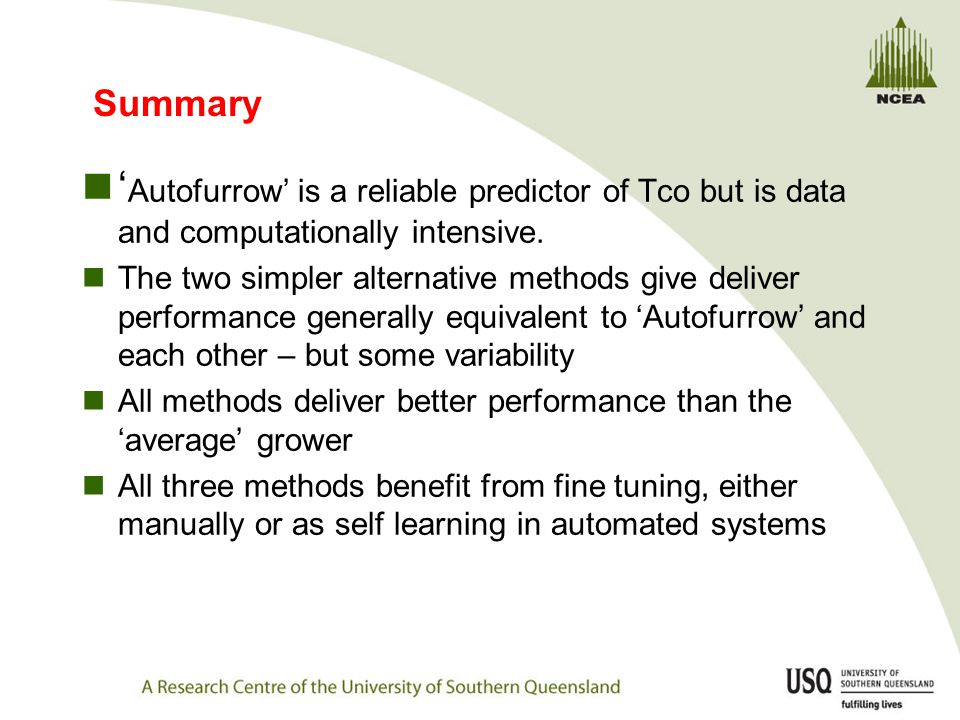 Summary ' Autofurrow' is a reliable predictor of Tco but is data and computationally intensive.
