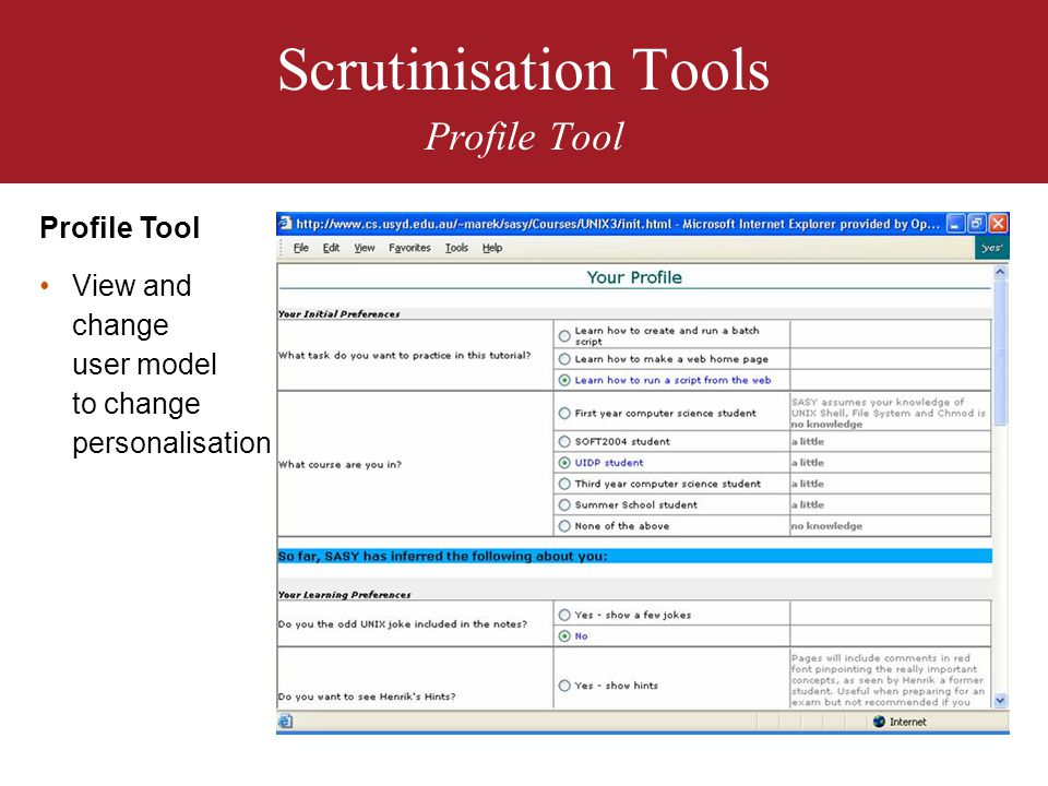 Scrutinisation Tools Profile Tool Profile Tool View and change user model to change personalisation