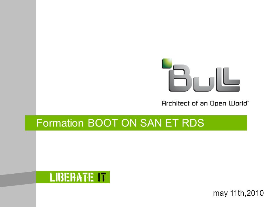Formation BOOT ON SAN ET RDS may 11th,2010