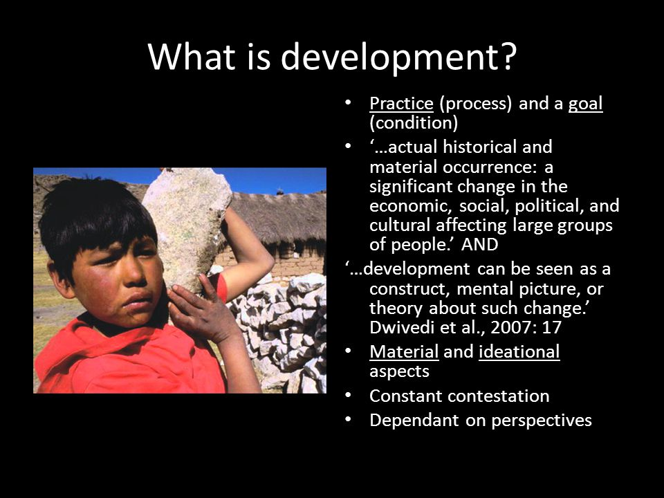 What is development.