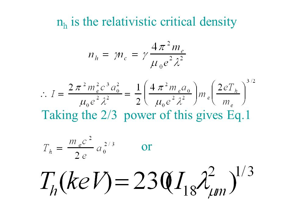 n h is the relativistic critical density Taking the 2/3 power of this gives Eq.1 or