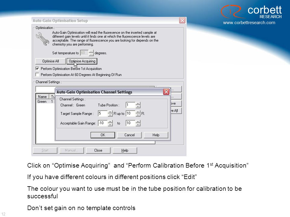 "www.corbettresearch.com corbett RESEARCH 12 Click on ""Optimise Acquiring"" and ""Perform Calibration Before 1 st Acquisition"" If you have different colo"