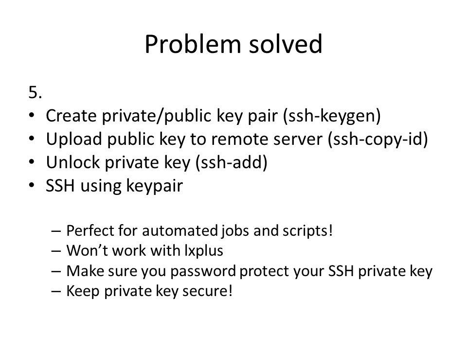 Problem solved 5.