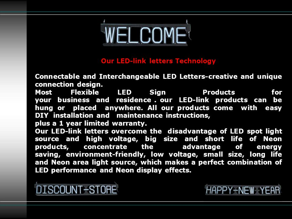 Our LED-link letters Technology Connectable and Interchangeable LED Letters-creative and unique connection design.