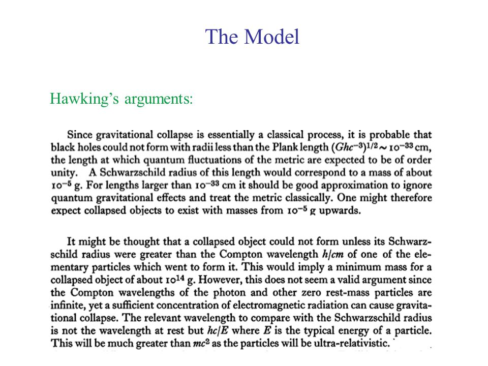 The Model Hawking's arguments: