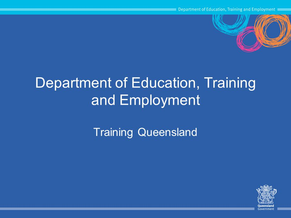 Department of Education, Training and Employment Training Queensland