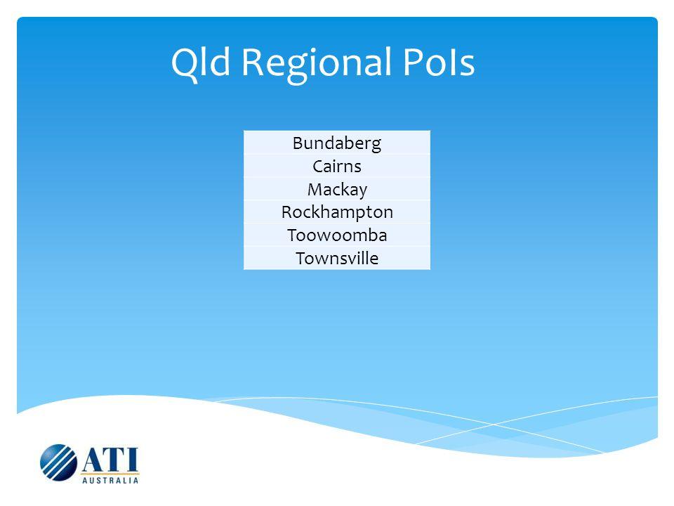 Qld Regional PoIs Bundaberg Cairns Mackay Rockhampton Toowoomba Townsville