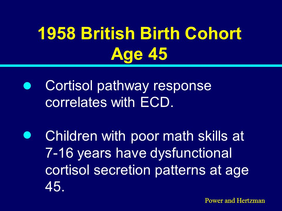 1958 British Birth Cohort Age 45 Cortisol pathway response correlates with ECD.