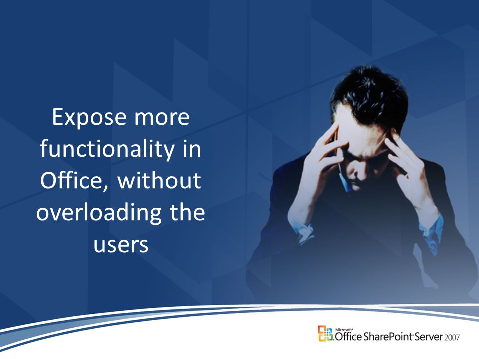 Expose more functionality in Office, without overloading the users