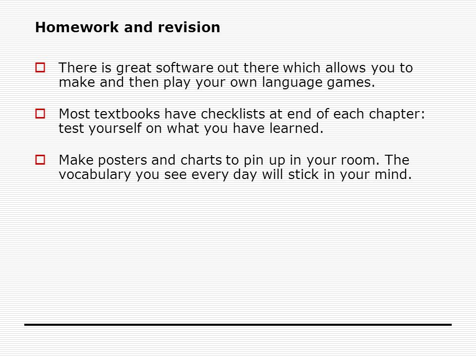 Homework and revision  There is great software out there which allows you to make and then play your own language games.