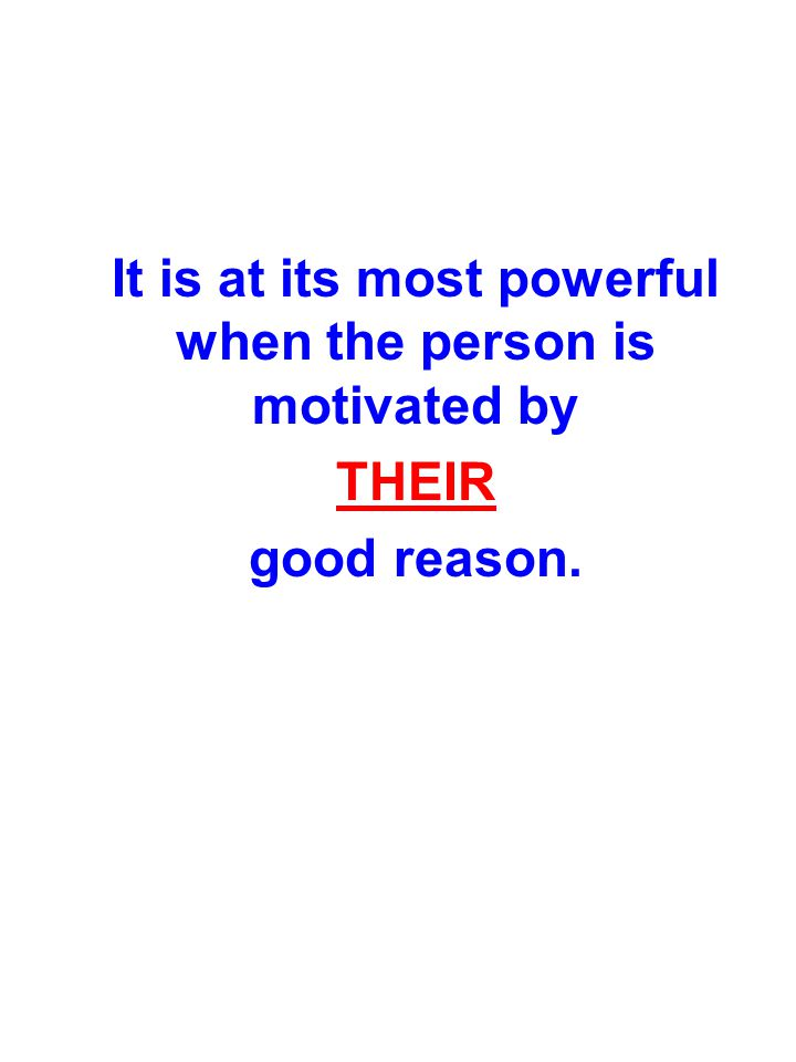HIERARCHY.Person's good reason to be motivated. Your good reason.