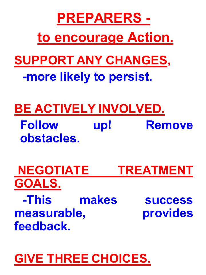 ACTION – (definition) Implementation of treatment plan.