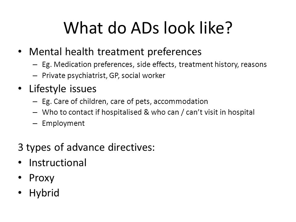 What do ADs look like. Mental health treatment preferences – Eg.