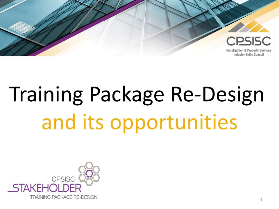 1 Training Package Re-Design and its opportunities