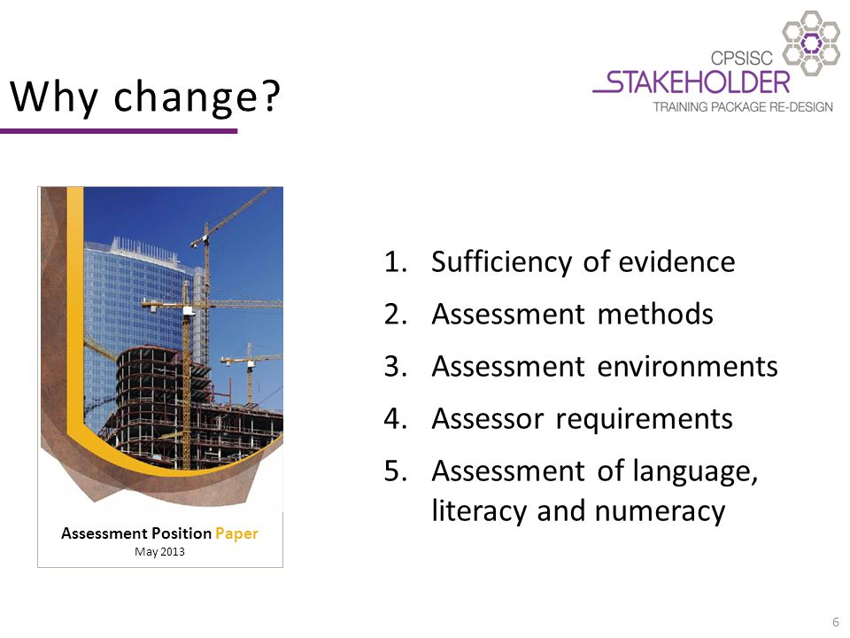 17 Assessment change Knowledge evidence: unit-specific knowledge evidence type and depth of knowledge evidence Assessment requirements