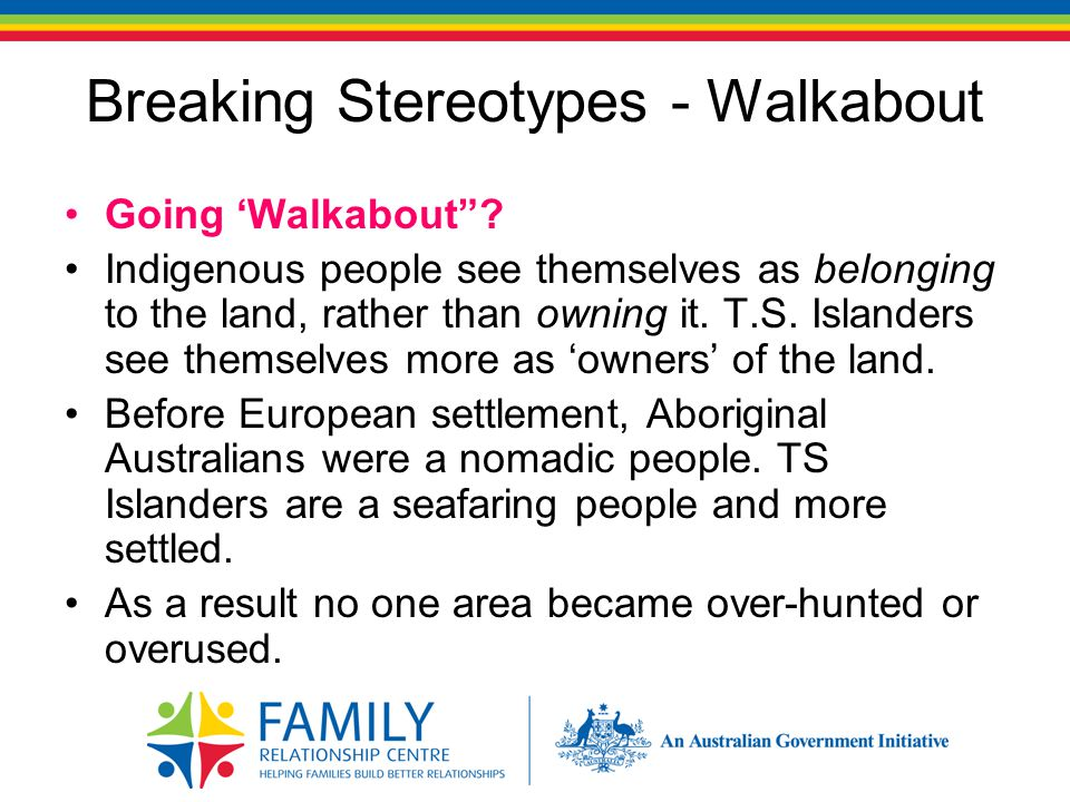 Breaking Stereotypes - Walkabout Going 'Walkabout .