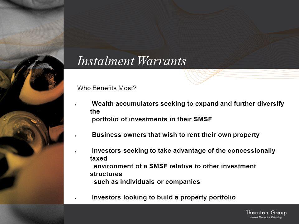 Instalment Warrants Who Benefits Most.