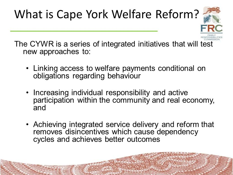 What is Cape York Welfare Reform.