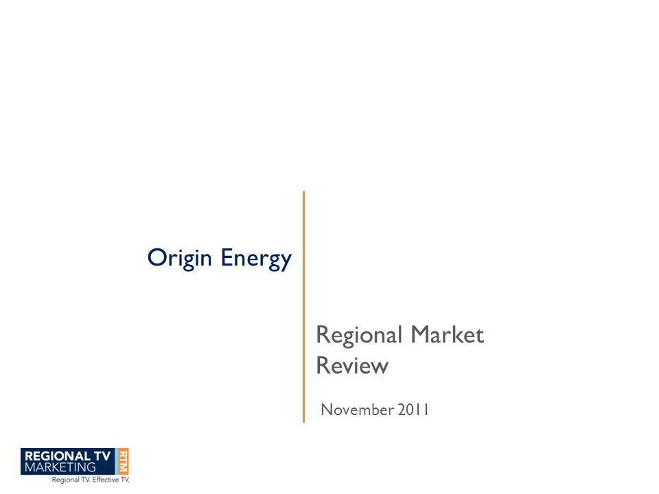 Origin Energy Regional Market Review November 2011