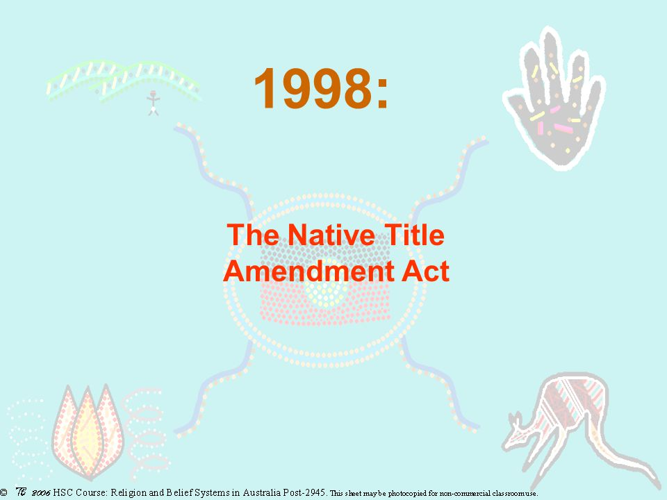 1998: The Native Title Amendment Act
