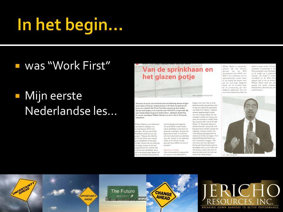  was Work First  Mijn eerste Nederlandse les…