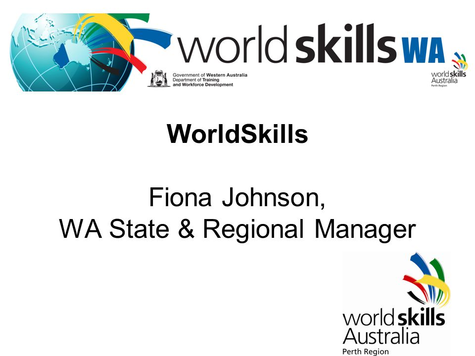 WorldSkills Fiona Johnson, WA State & Regional Manager