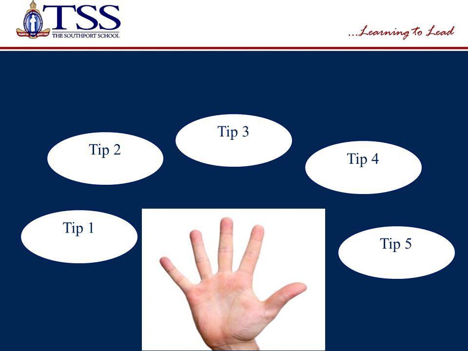 Tip 1 Tip 2 Tip 3 Tip 4 Tip 5