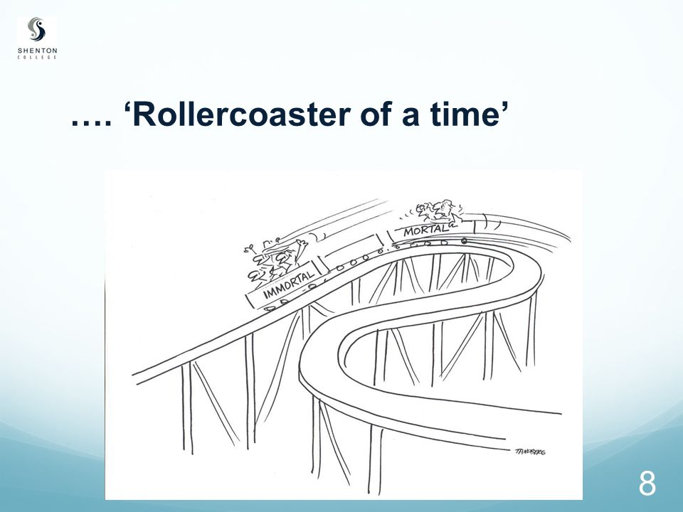 8 …. 'Rollercoaster of a time'