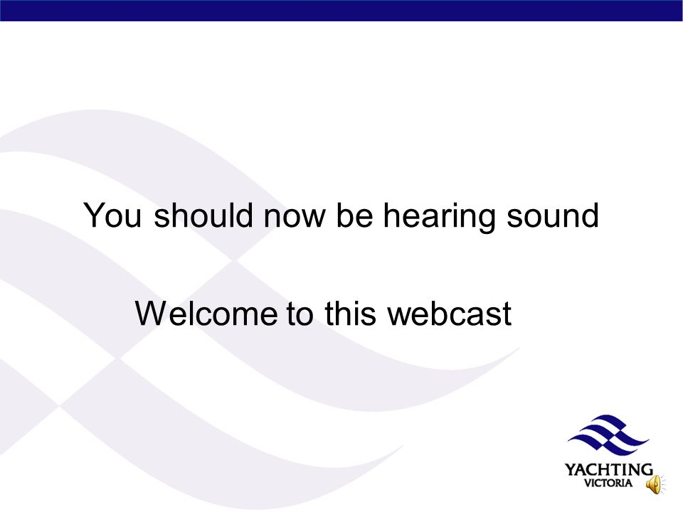 You should now be hearing sound Welcome to this webcast