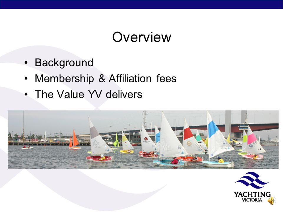 What YV does – Webcast January 2009 By Ross Kilborn CEO on behalf of the Board, Staff & Committees of YV.