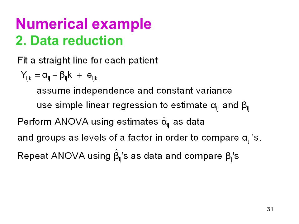 31 Numerical example 2. Data reduction
