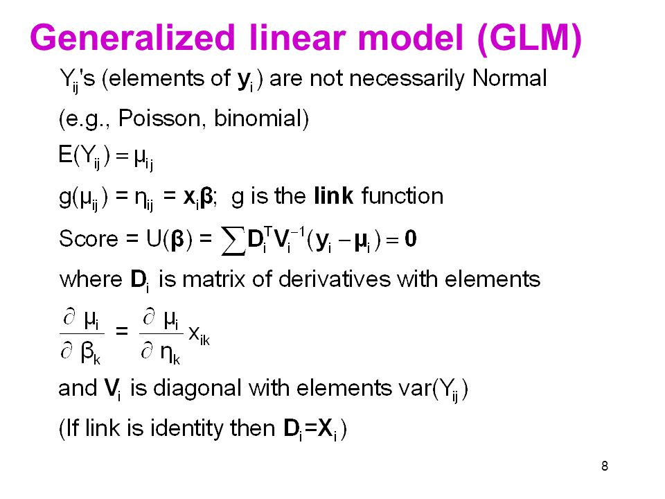8 Generalized linear model (GLM)