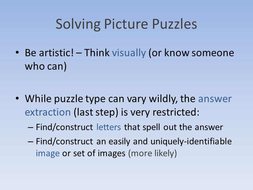 Solving Picture Puzzles Be artistic.