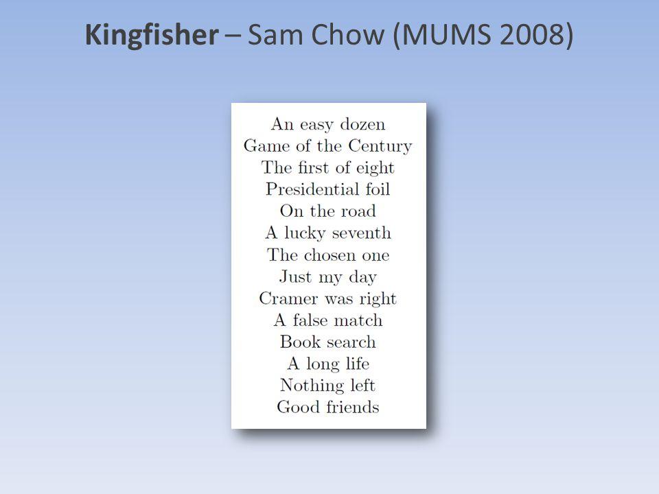 Kingfisher – Sam Chow (MUMS 2008)