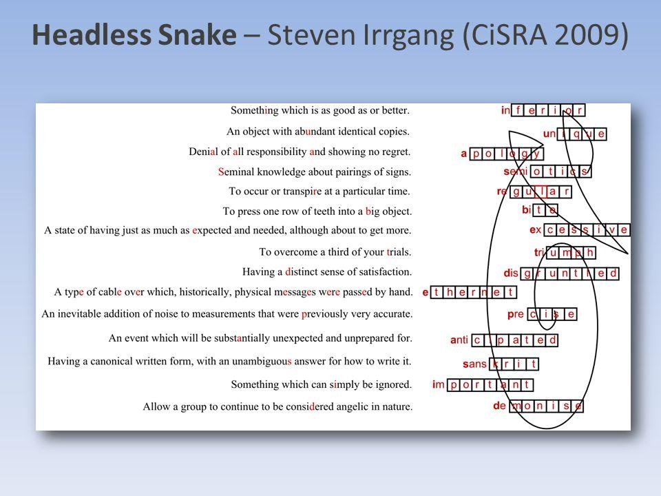 Headless Snake – Steven Irrgang (CiSRA 2009)
