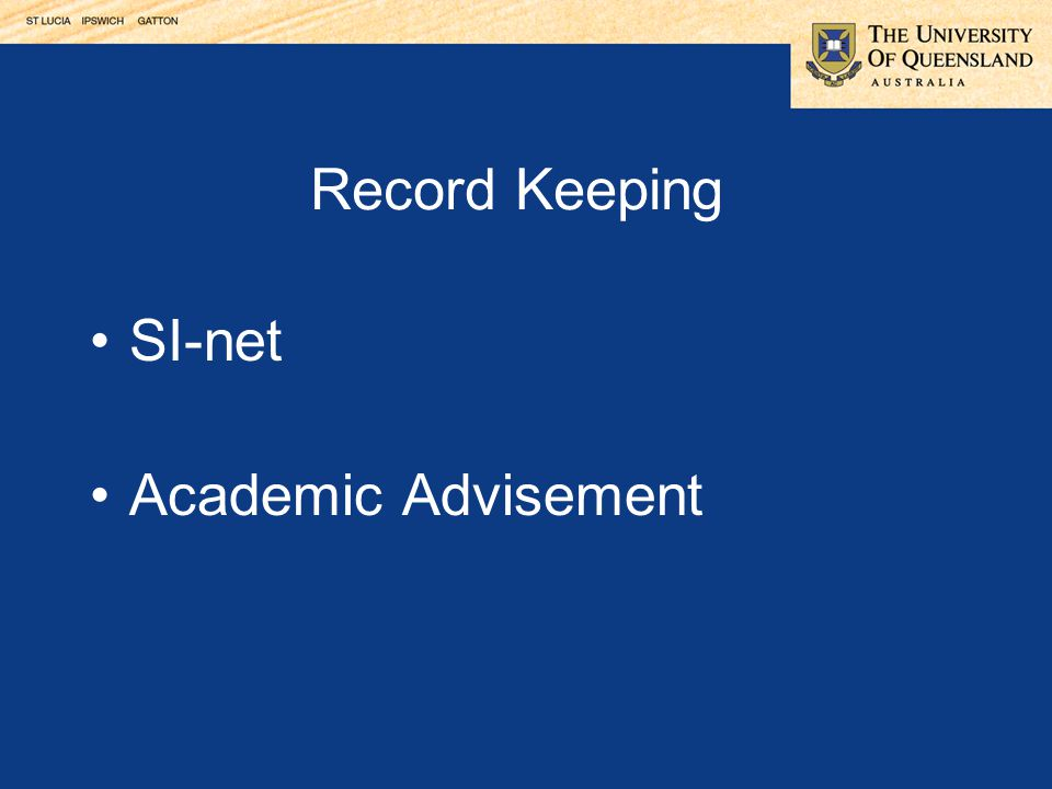 Record Keeping SI-net Academic Advisement
