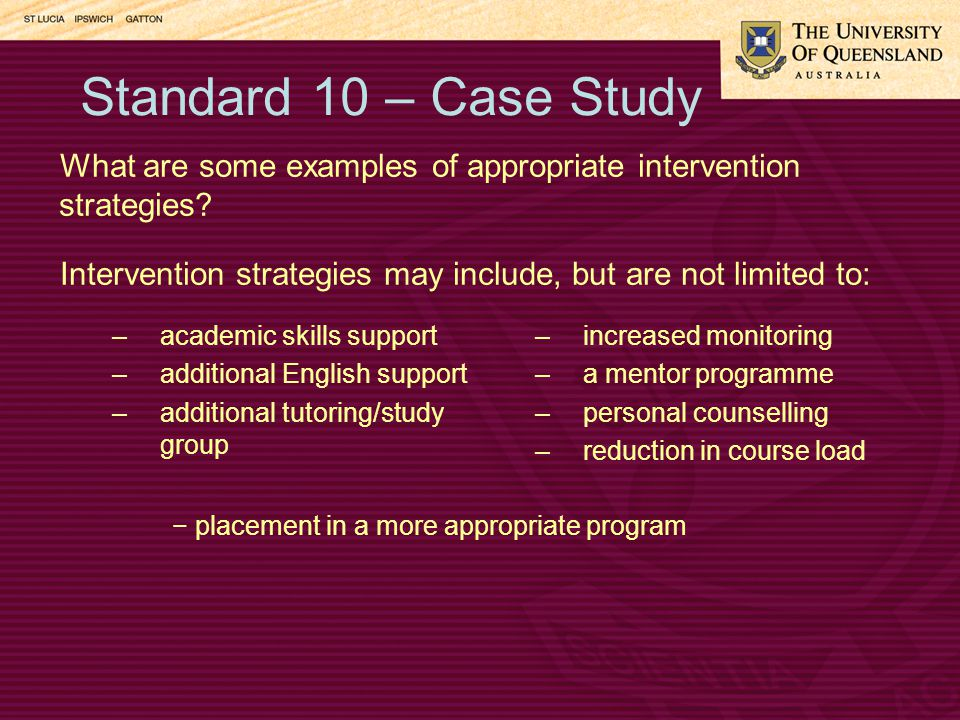 Standard 10 – Case Study What are some examples of appropriate intervention strategies.