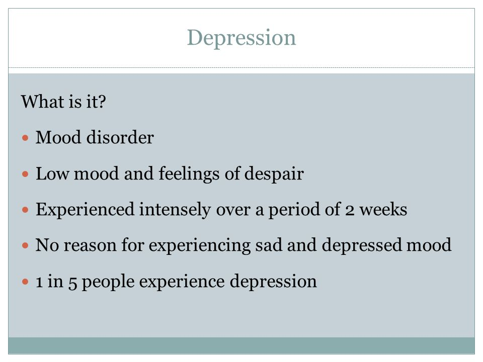 Depression What is it.