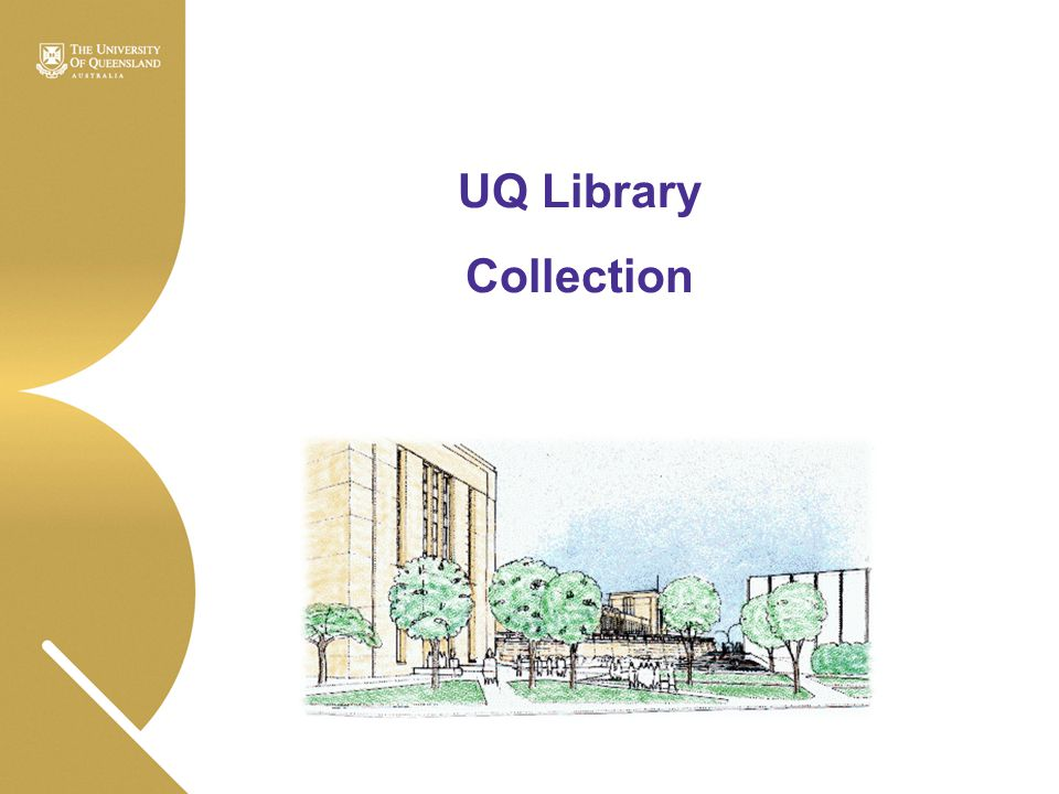 UQ Library Collection