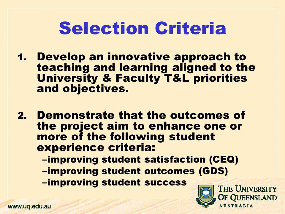 Selection Criteria 1.