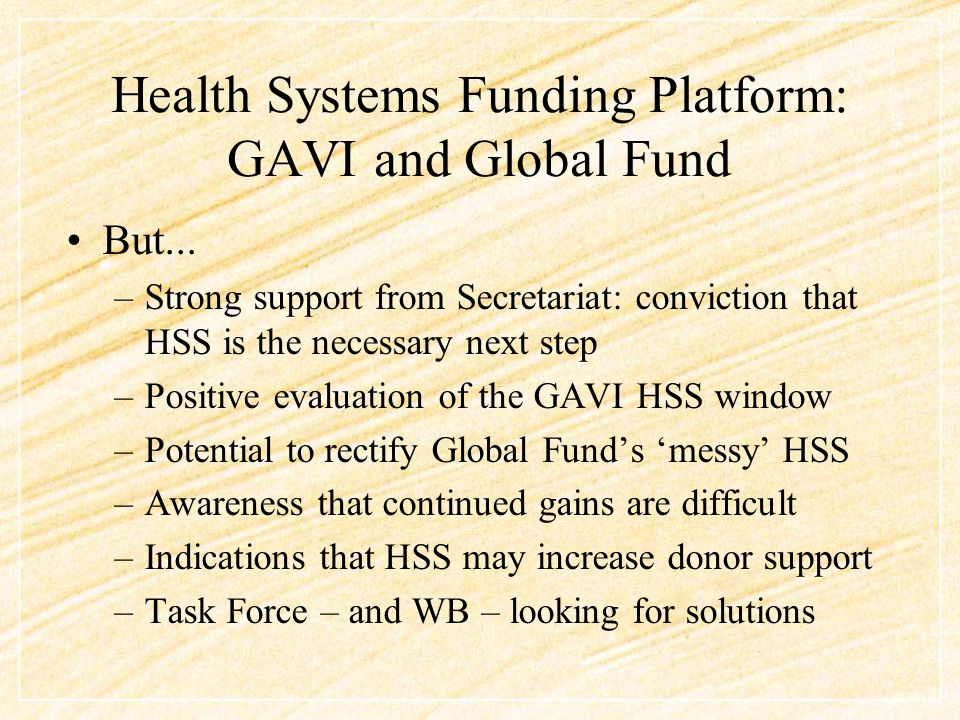 Health Systems Funding Platform: GAVI and Global Fund But...