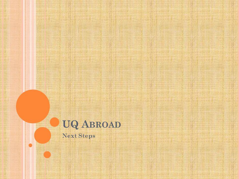 UQ A BROAD Next Steps