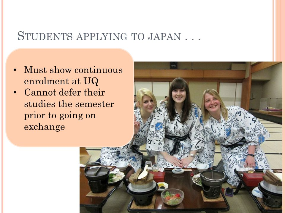S TUDENTS APPLYING TO JAPAN...