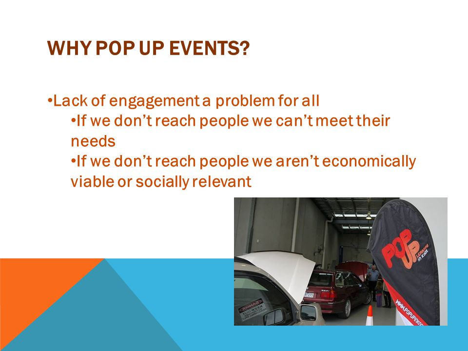 WHY POP UP EVENTS.
