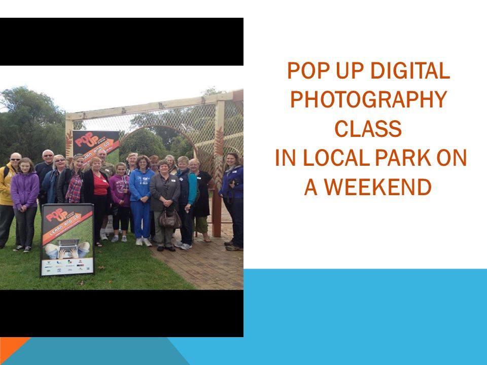 POP UP DIGITAL PHOTOGRAPHY CLASS IN LOCAL PARK ON A WEEKEND