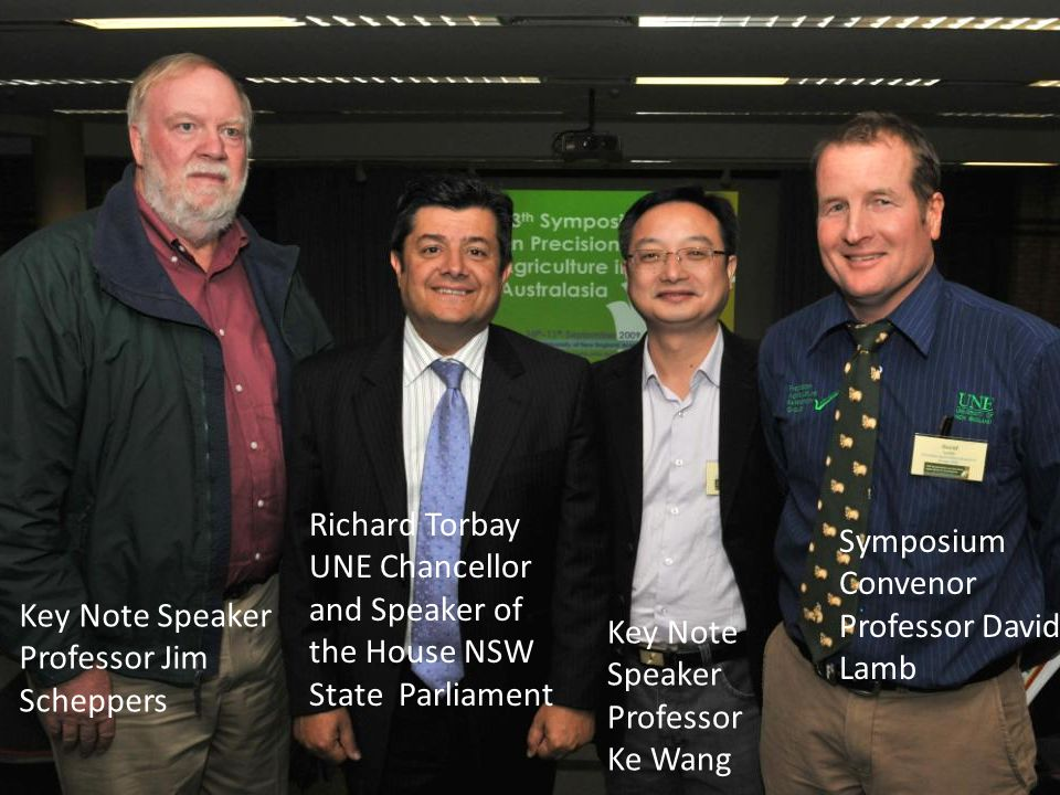 Key Note Speaker Professor Jim Scheppers Richard Torbay UNE Chancellor and Speaker of the House NSW State Parliament Key Note Speaker Professor Ke Wang Symposium Convenor Professor David Lamb